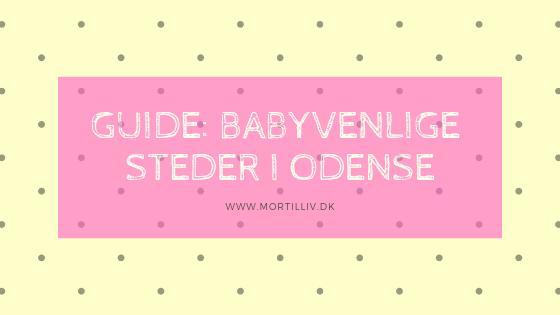 Guide til babyvenlige steder i Odense