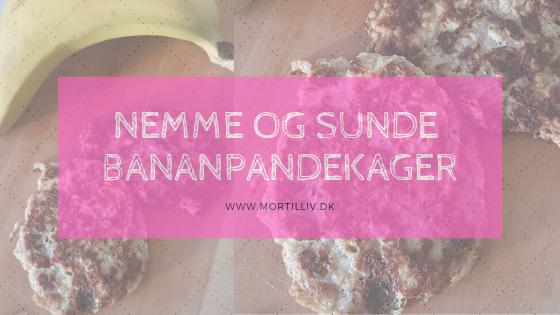 Opskrift: Nemme og sunde bananpandekager med kun 3 ingredienser